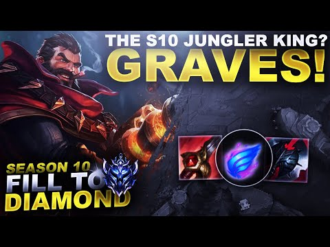 THE JUNGLE KING OF S10? GRAVES! - Fill to Diamond - Ep. 11 | League of Legends