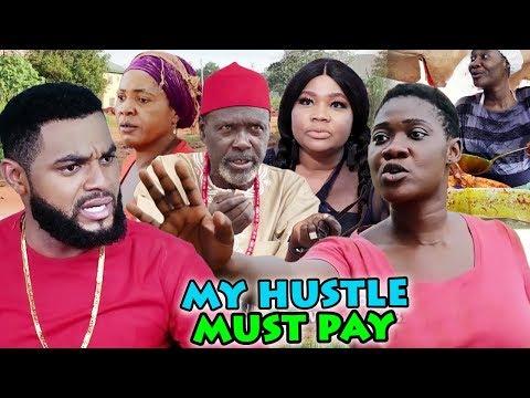 MY HUSTLE MUST PAY SEASON 3&4 FULL MOVIE (MERCY JOHNSON) 2019 LATEST NIGERIAN NOLLYWOOD MOVIE