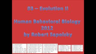 03 - Evolution I From Human Behavioral Biology 2012 By Robert Sapolsky At Stanford University