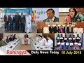 Rohingya Daily News Today 18 July 2018