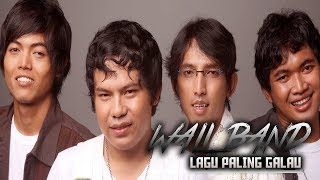 Video WALI BAND - Lagu Wali Paling Galau | Sedih | Bikin Nangis MP3, 3GP, MP4, WEBM, AVI, FLV Mei 2018