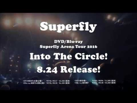 """Superfly Arena Tour 2016""""Into The Circle!""""30sec SPOT"""