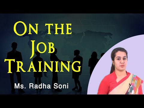 OJT (On Job Training) - Human Resource Management l Asst. Prof - Radha Soni