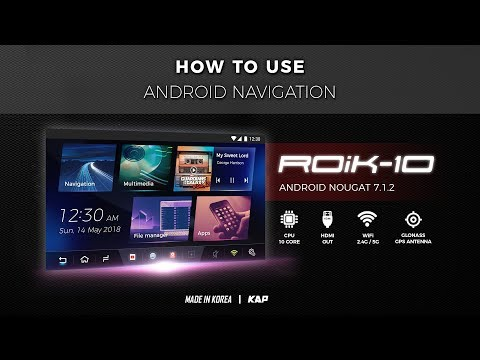 Android Navigation ROiK-10 (HOW TO USE)