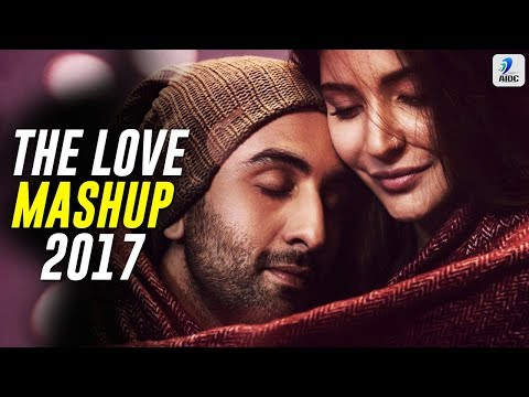 The Love Mashup 2017 - DJ Xylo | Best Love Songs