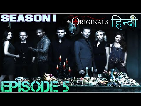 The original Season 1 Episode 5 थे ओरिजिनल  एपिसोड 5 - Explanation in Hindi - HALEY BABY'S AT RISK