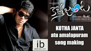 Kotha Janta Atu Amalapuram song making - idlebrain.com