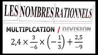 Maths 3ème - Les nombres rationnels Multiplication et Division Exercice 11
