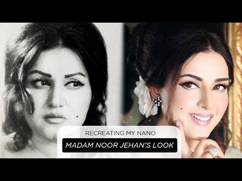 Recreating My Nano, Madam Noor Jehan's Look   میری نانی، نور جہاں