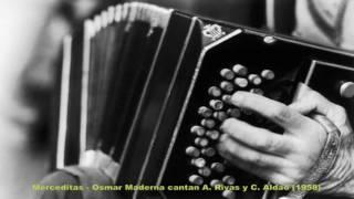 Download Lagu Merceditas - Osmar Maderna cantan A  Rivas y C  Aldao 1958 Mp3