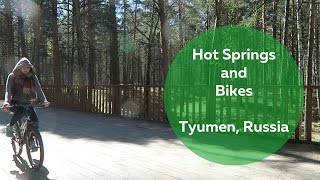 Tyumen Russia  City new picture : Hot Springs and Bikes, Tyumen, Russia | Olya Huntley [Travel] Vlog 42