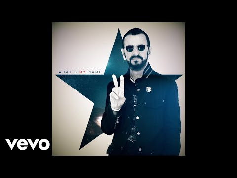 Ringo Starr || What's My Name
