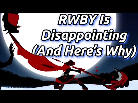 RWBY Is Disappointing, And Here's Why