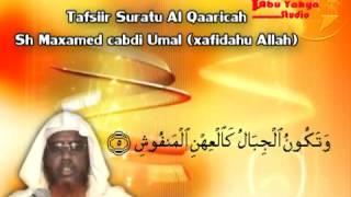 Tafsiirka_suurah_al_qaaricah.sh Maxamed Cabdi Umal