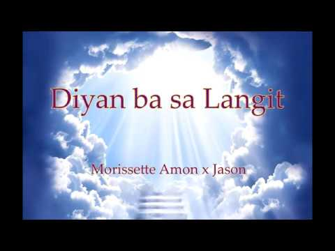 Diyan ba sa Langit - Morissette with Lyrics