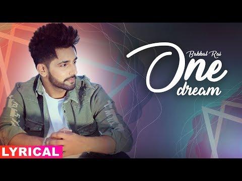One Dream (Lyrical Video) | Babbal Rai | Preet Hundal | Latest Punjabi Songs 2019 | Speed Records
