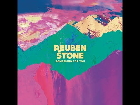 Reuben Stone │Something For You (Full track)
