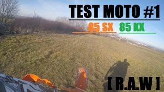 4. TEST MOTO #1 / KAWASAKI 85 KX - KTM 85 SX