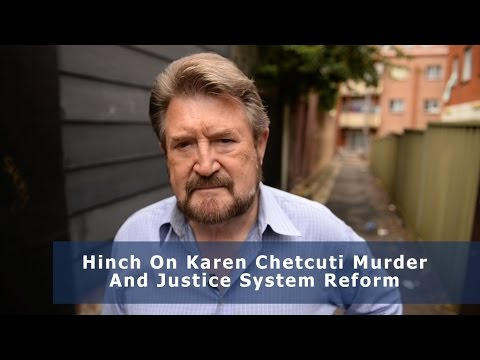 Hinch On Chetcuti Murder & Justice System Reform - thumbnail