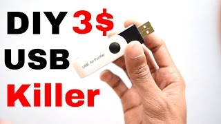 How To Make USB Killer : DIY in 3$