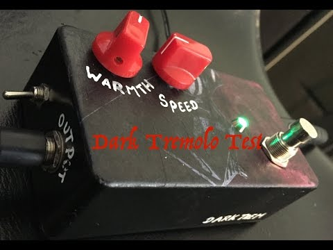 Dark Tremolo Nym Test Poon's Guitar Effect