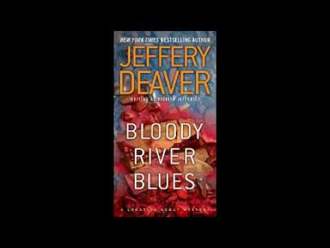 Bloody River Blues (John Pellam #2) by Jeffery Deaver Audiobook Full