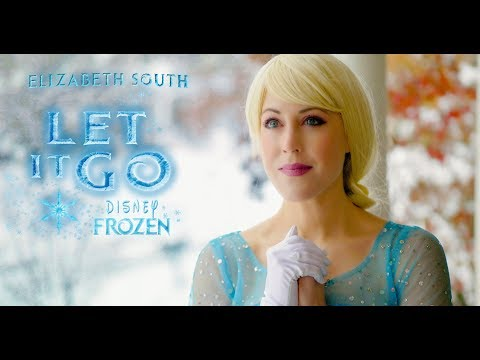 "Idina Menzel  ""Let It Go"" Cover by Elizabeth South"