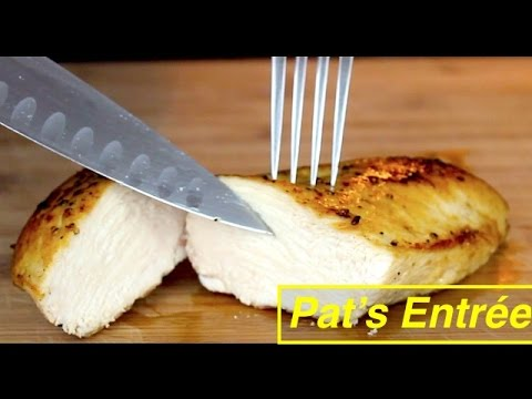 How To Make A Perfectly Juicy Chicken Breast - Every Time