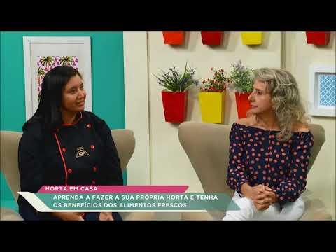 Horta em casa - Chef Suzana Oliveira e nutricionista Alcione Altini falam sobre benefícios da horta