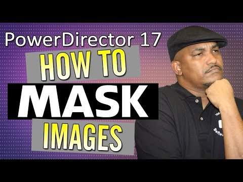 How to Make a Mask in CyberLink PowerDirector 17 | Mask Designer Tutorial