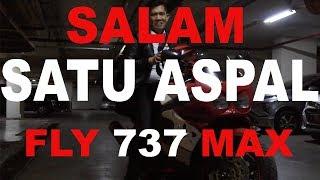 Video SALAM SATU ASPAL - FLY 737 MAX MP3, 3GP, MP4, WEBM, AVI, FLV November 2018