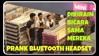 Video PRANK BLUETOOTH HEADSET, Mbaknya Malu Setengah Mati (CRINGE APPROVED) - PRANK INDONESIA MP3, 3GP, MP4, WEBM, AVI, FLV Mei 2019
