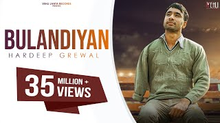 Video Bulandiyan - Hardeep Grewal (Full Song) Latest Punjabi Songs 2018 | Vehli Janta Records MP3, 3GP, MP4, WEBM, AVI, FLV Maret 2019