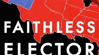 "What are ""faithless electors"" and what could/should they do? Cenk Uygur, John Iadarola, Jimmy Dore, and Alonzo Bodden, hosts ..."
