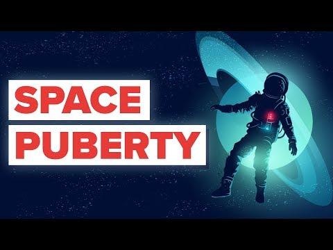 Why Do Astronauts Experience Space Puberty?