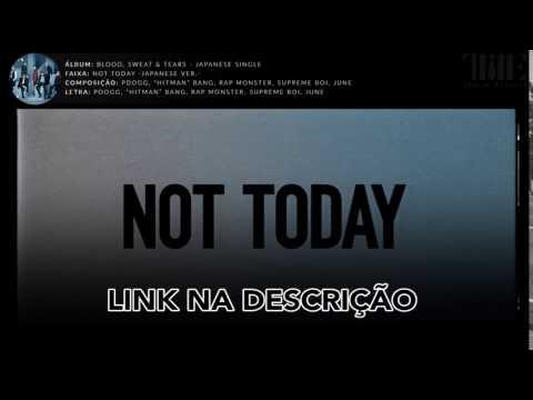 防弾少年団 (BTS) - Not Today (Japanese Ver.) [Legendado PT-BR]