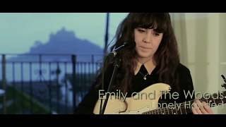 Emily and The Woods - Lonely Handed - New song