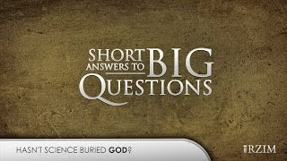 Hasn't Science Buried God?