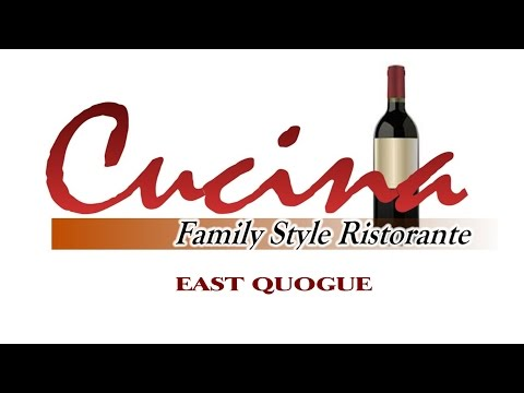 Cucina Family Style Restaurant and Pizzeria- East Quogue