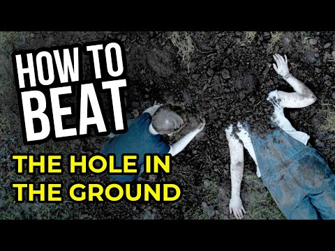 HOW TO BEAT: The Hole in the Ground