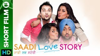 """Click Here To Watch """"Saadi Love Story"""" Full Movie - http://bit.ly/SaadiLoveStoryMovie """"Saadi Love Story"""" is a story that lives by its..."""