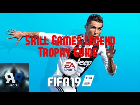 *A Rank On All Skill Games* Skill Games Legend Trophy Guide | FIFA 19