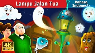 Video Lampu Jalan Tua   Dongeng anak   Dongeng Bahasa Indonesia MP3, 3GP, MP4, WEBM, AVI, FLV Juni 2019