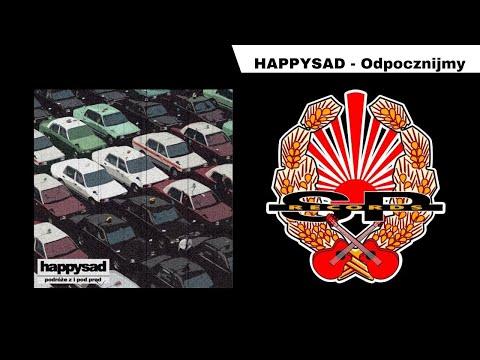 Tekst piosenki happysad - Odpocznijmy po polsku