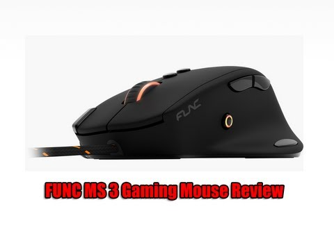 FUNC MS 3 Gaming Mouse Review