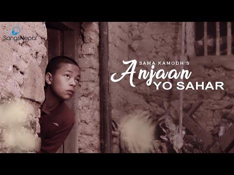 (Anjan Yo Sahar - Sam Kamod   New Nepali Adhunik Song 2018 / 2074 - Duration: 4 minutes, 50 seconds.)