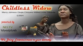 Childless Widow Nigerian Movie [Part 1]