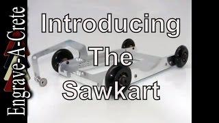 Sawkart Introduction