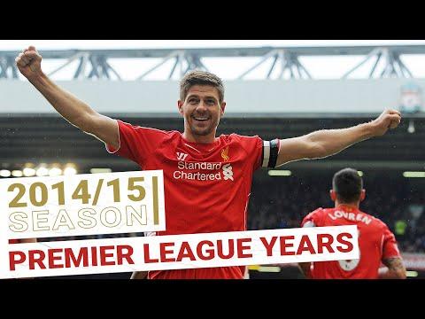 Every Premier League Goal 2014/15   Steven Gerrard says farewell to Anfield