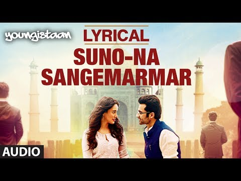 Suno Na Sangemarmar Full Song with Lyrics | Youngistaan | Jackky Bhagnani, Neha Sharma Suno Na Sangemarmar Full Song with Lyrics | Youngistaan | Jackky Bhagnani, Neha Sharma